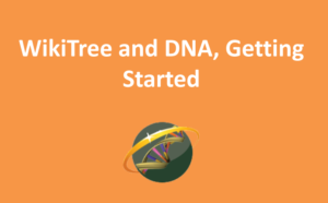 WikiTree and DNA, Getting Started